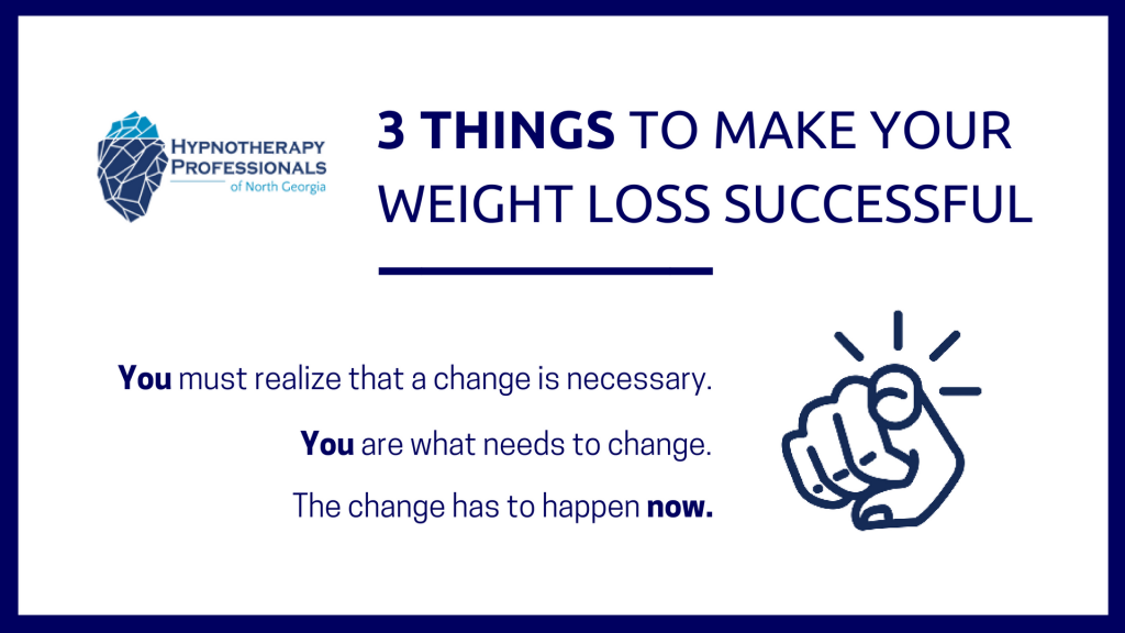 3 THINGS TO MAKE YOUR WEIGHT LOSS SUCCESSFUL - HypnoPros